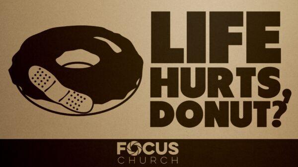 Life Hurts, Donut?: Pain Hurts Image